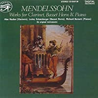Works for Clarinet & Piano by MENDELSSOHN (2011-01-11)