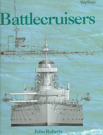 Download Battlecruisers (Chatham Shipshape Series) 1557500681