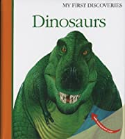 Dinosaurs (My First Discoveries)