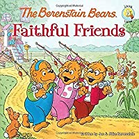 The Berenstain Bears Faithful Friends (Berenstain Bears/Living Lights)【洋書】 [並行輸入品]