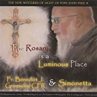 Rosary Is a Luminous Place