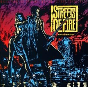 ストリート・オブ・ファイヤー ― オリジナル・サウンドトラック