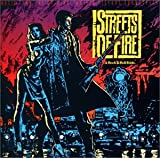 ストリート・オブ・ファイヤー — オリジナル・サウンドトラック