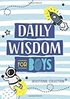 Daily Wisdom for Boys: Devotional Collection