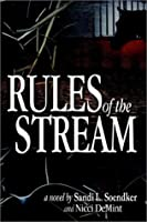 Rules of the Stream