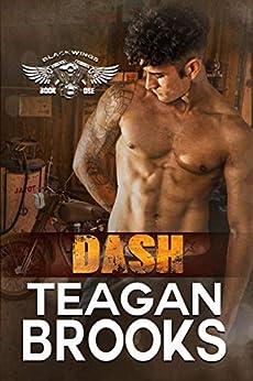 Dash (Blackwings MC Book 1) by [Brooks, Teagan]