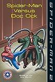 Spider-Man 2: Spider-Man versus Doc Ock (Festival Readers)
