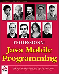 Professional Java Mobile Programming (Programmer to Programmer)
