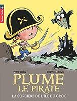 Plume le pirate 13 La sorciere de de l'ile du Croc