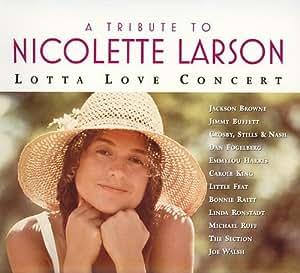 Tribute to Nicolette Larson: Lotta Love Concert