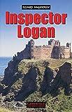 Inspector Logan: Detective Novel.  Level 1, 400 Woerter (Niveau A1)