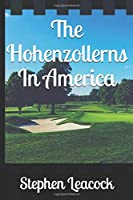 The Hohenzollerns In America