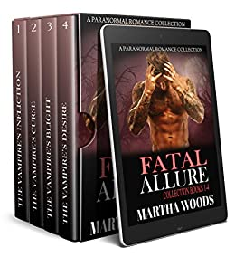 Fatal Allure Collection: (Books 1-4) by [Woods, Martha]
