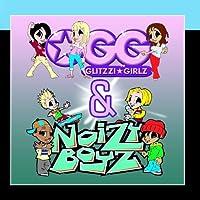 Glittzi Girlz & Noizy Boyz