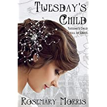 Tuesday's Child (Heroines Born on Different Days of the Week)