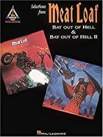 Meat Loaf - Bat Out of Hell I And II