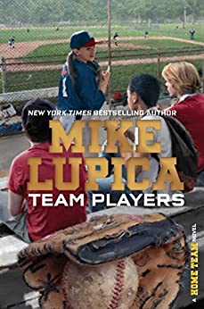 Team Players (Home Team Book 4) by [Lupica, Mike]