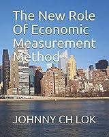 The New Role Of Economic Measurement Method (ECONOMY MEASURMENT TO CONSUMER BEHAVIORS)