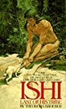 Ishi, the Last of His Tribe (Bantam Starfire Books)