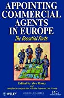 Appointing Commercial Agents in Europe (Essential Facts)