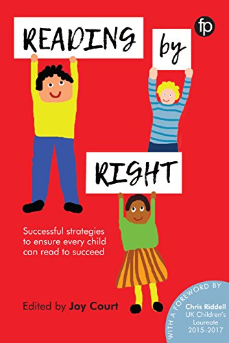 Download Reading by Right: Successful strategies to ensure every child can read to succeed 1783302097