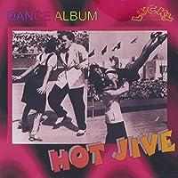 Vol. 1-Hot Jive Dance Album 30 Cuts