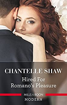 Hired For Romano's Pleasure by [Shaw, Chantelle]
