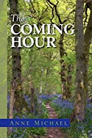The Coming Hour