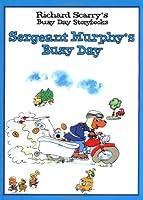 Sergeant Murphy's Busy Day