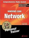 McSe Windows 2000 Network Exam Cram: McSe Exam 70-216