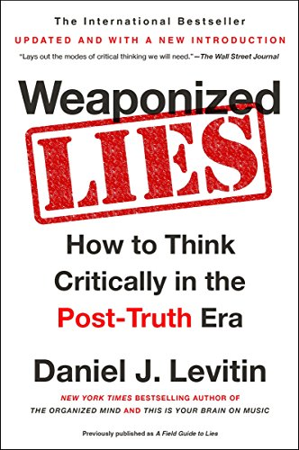 Download Weaponized Lies: How to Think Critically in the Post-Truth Era 1101983825