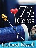 7 1/2 Cents (English Edition)