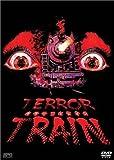 テラー・トレイン/TERROR TRAIN