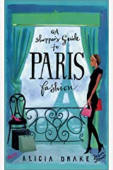 A Shopper's Guide to Paris Fashion Paperback
