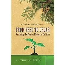 From Seed to Cedar: Nurturing the Spiritual Needs in Children