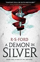 A Demon in Silver (War of the Archons 1)