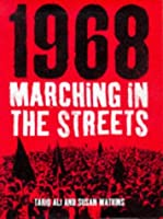 Marching in the Streets: 1968 - Days of Hope