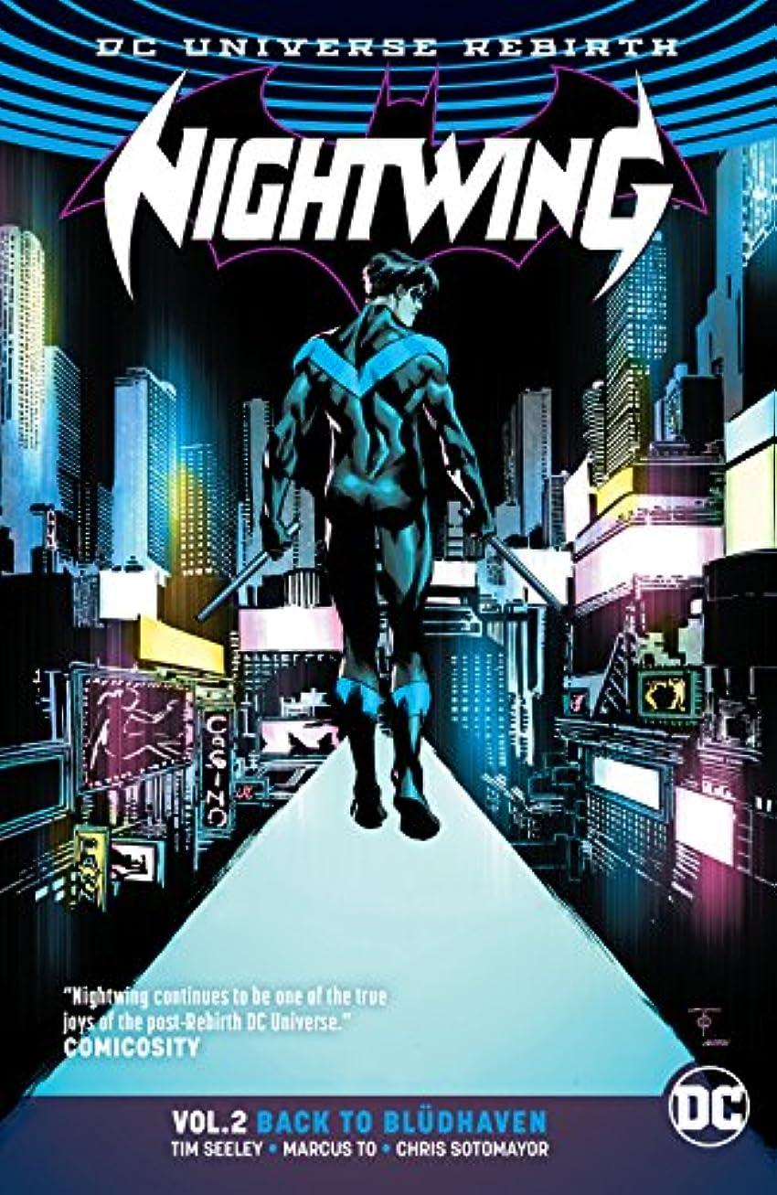 正当化するこだわりこだわりNightwing (2016-) Vol. 2: Back to Bludhaven (English Edition)