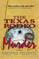 The Texas Radeo Murders