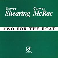 Two For The Road by Carmen McRae & George Shearing (1989-11-06)