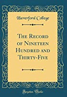 The Record of Nineteen Hundred and Thirty-Five (Classic Reprint)