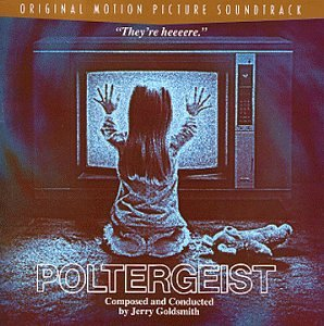 Poltergeist: Original Motion Picture Soundtrack
