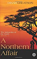 A Northern Affair (The Mubaraks of the North)