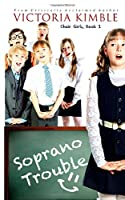 Soprano Trouble (Choir Girls)