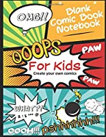 Blank Comic Book Notebook for Kids: Create your own comics and express your creativity / blank Comic Book Strip Templates for Drawing your best super heroes: Blank comic notebook for drawing