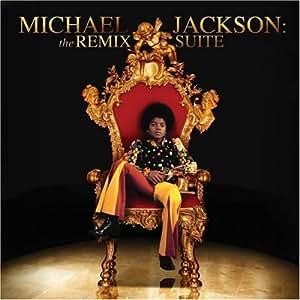 Michael Jackson: The Remix Suites (Rmxs)