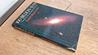 One Hundred Billion Suns: Birth, Life and Death of the Stars