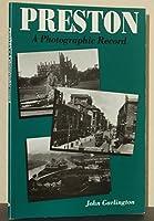 Preston: A Photographic Record