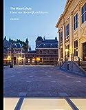 Hans Van Heeswijk Architects: The Mauritshuis