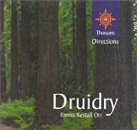 Druidry: Thorsons 1st Directions (Thorsons First Directions)